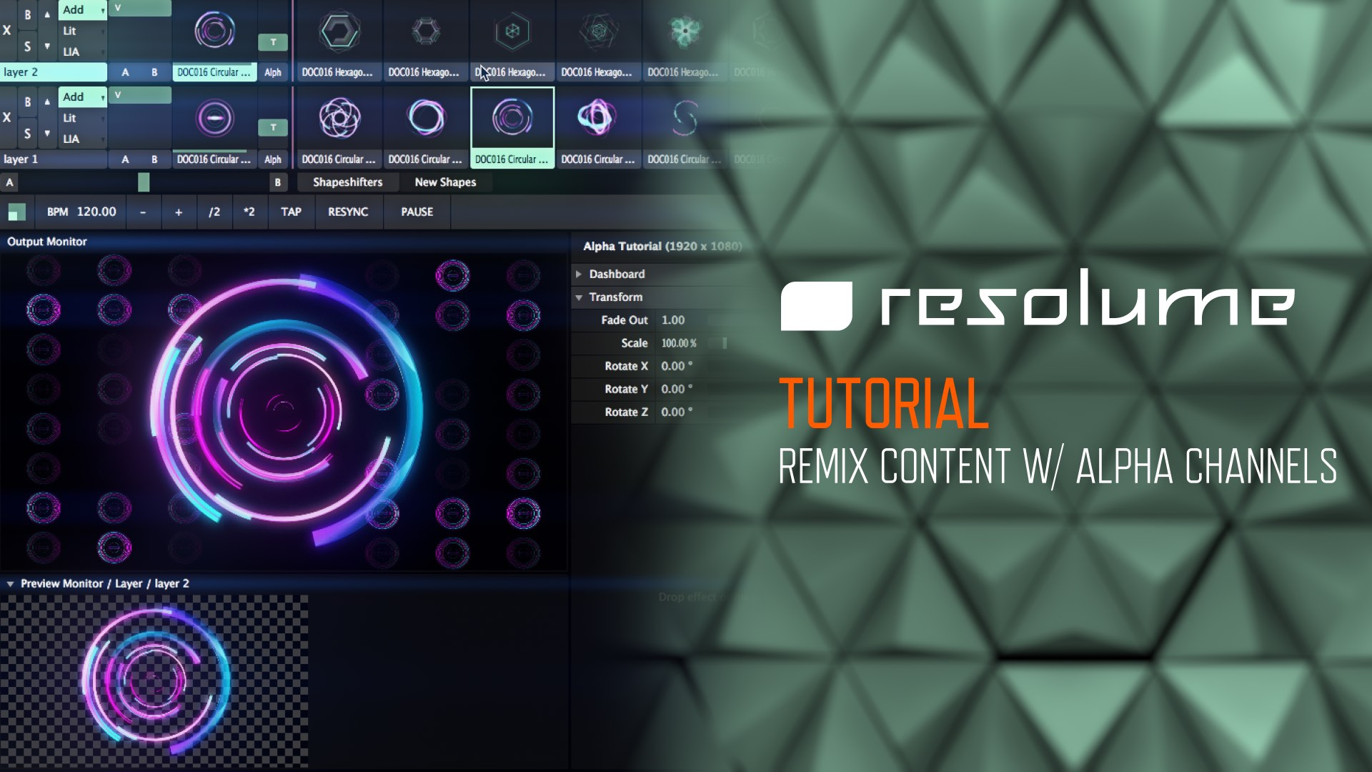 Resolume Tutorial - Remix Content with Alpha Channels